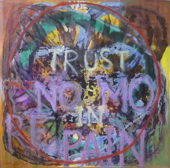 TRUST 'We Trust in God - only - No more pain' by Krikor Momdjian